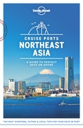 Lonely Planet Cruise Ports Northeast Asi