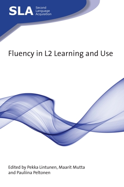 Fluency in L2 Learning and Use