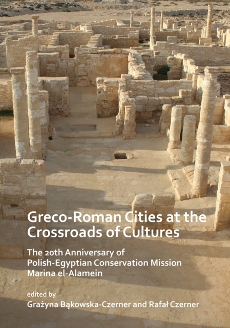 Greco-Roman Cities at the Crossroads of