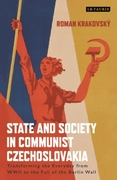 State and Society in Communist Czechoslo