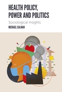 Health Policy, Power and Politics