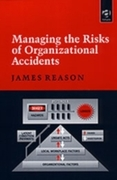 Managing the Risks of Organizational Acc