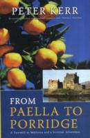 From Paella to Porridge