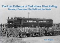 The Lost Railways of Yorkshire's West Ri