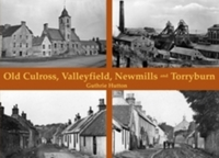 Old Culross, Valleyfield, New Mills and