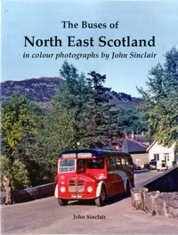 The Buses of North East Scotland in colo
