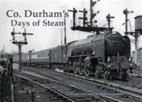 Co. Durham's Days of Steam