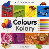 My First Bilingual Book - Colours - Engl