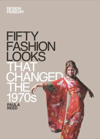 Fifty Fashion Looks that Changed the 197