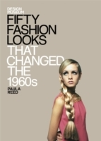 Fifty Fashion Looks that Changed the Wor