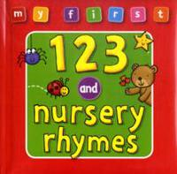 My First... 123 and Nursery Rhymes