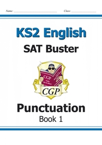 KS2 English SAT Buster: Punctuation Book