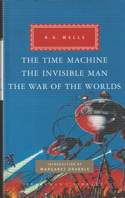 The Time Machine, The Invisible Man, The