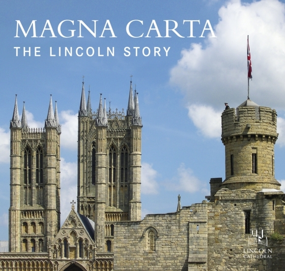 Magna Carta: The Lincoln Story