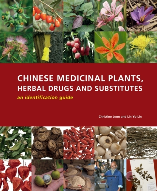 Chinese Medicinal Plants, Herbal Drugs a