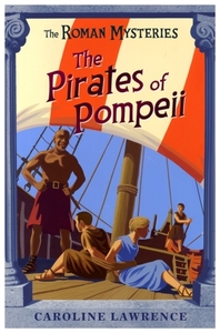 The Roman Mysteries: The Pirates of Pomp