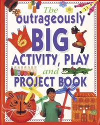 Outrageously Big Activity, Play and Proj