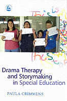 Drama Therapy and Storymaking in Special
