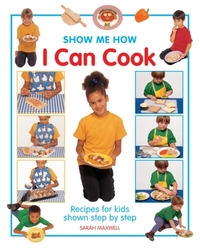 Show Me How: I Can Cook