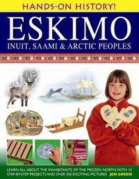 Hands-on History! Eskimo Inuit, Saami &
