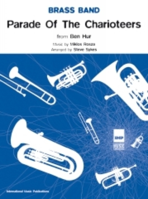 Parade of the Charioteers (Score & Parts