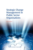 Strategic Change Management in Public Se