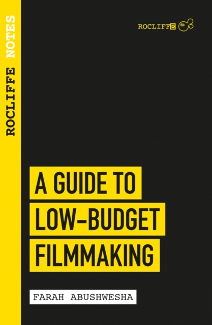 Rocliffe Notes - A Guide To Low Budget F