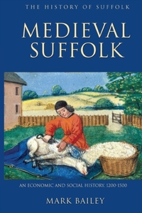 Medieval Suffolk: An Economic and Social