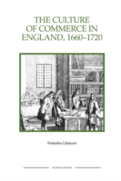 The Culture of Commerce in England, 1660
