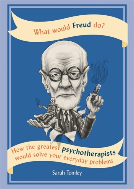 What Would Freud Do?