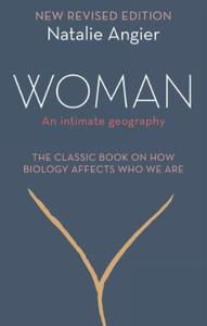 Woman: An Intimate Geography (Revised and Updat
