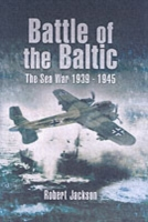 Battle of the Baltic: the Sea War 1939-1