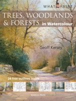 What to Paint: Trees, Woodlands & Forest