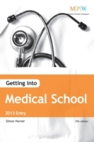 Getting Into Medical School 2013 Entry