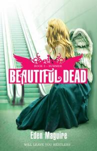 Beautiful Dead: Summer: Book 3
