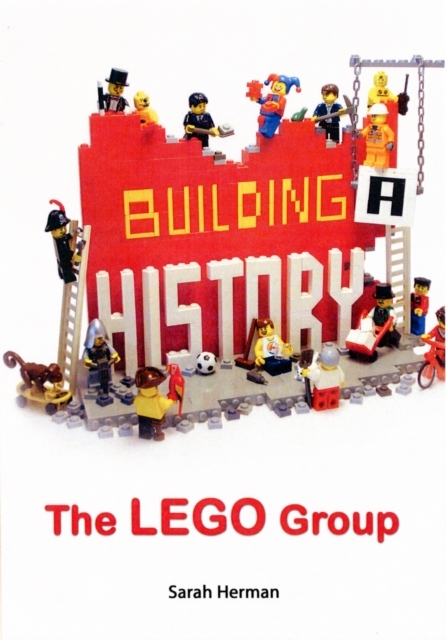 Building a History: The Lego Group