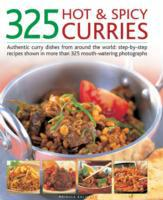 325 Hot and Spicy Curries