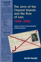 Jews of the Channel Islands & the Rule o