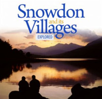 Compact Wales: Snowdon and Its Villages