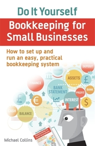 Do It Yourself BookKeeping for Small Bus