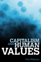 Capitalism and Human Values