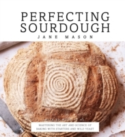 Perfecting Sourdough
