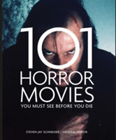 101 Horror Movies You Must See Before Yo