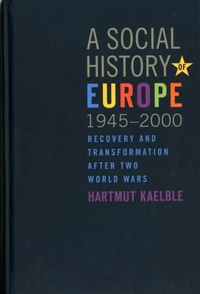 A Social History of Europe, 1945-2000