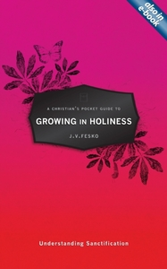 A Christian's Pocket Guide to Growing in