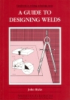 Guide to Designing Welds