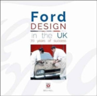 Ford Design in the UK - 70 Years of Succ
