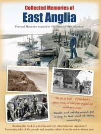 Collected Memories of East Anglia