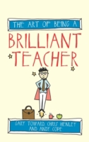 Art of Being a Brilliant Teacher