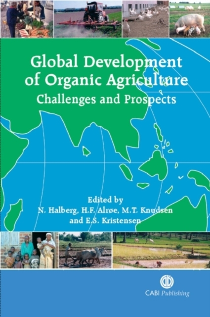 Global Development of Organic Agricultur